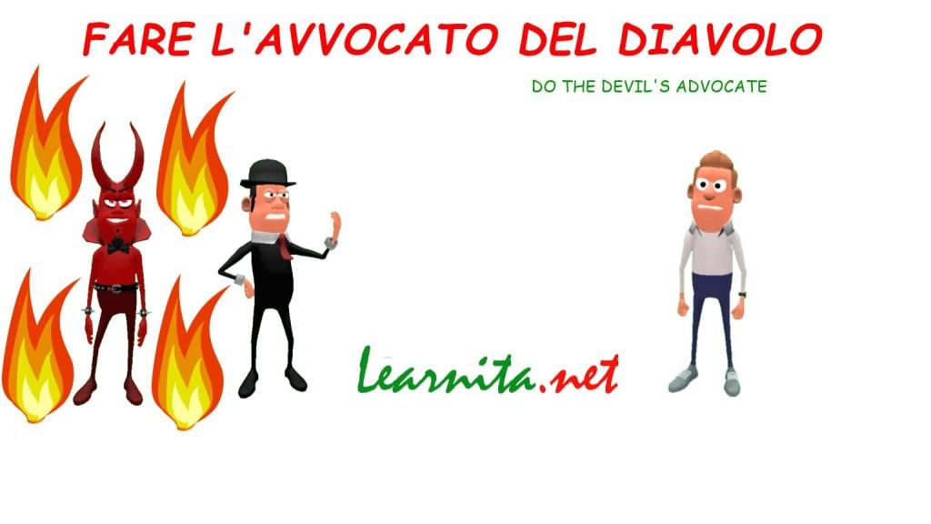 Italian idiomsFare l'avvocato del diavolo