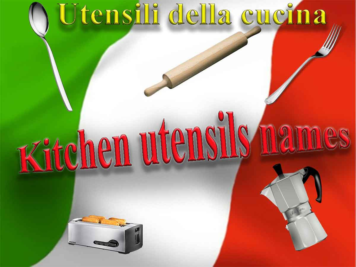Names of household items in italian - Kitchen