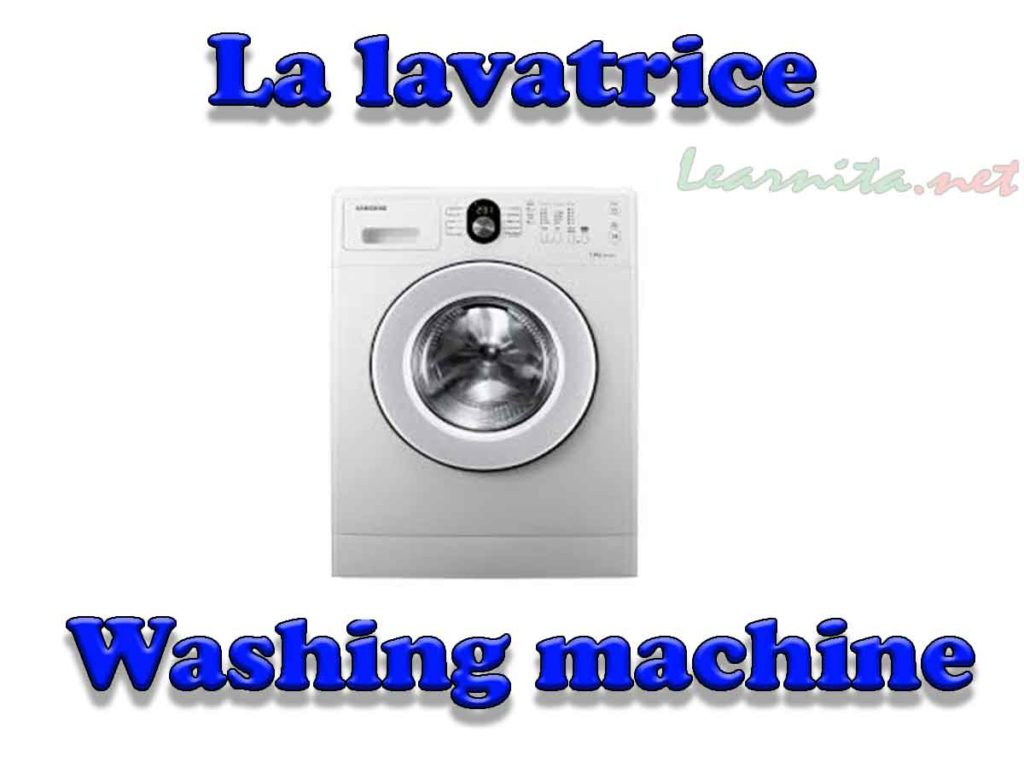La lavatrice - Washing machine