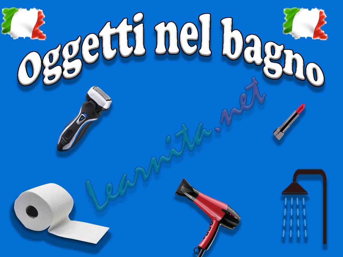 Names Of Bathroom Items In Italian Lesson 3
