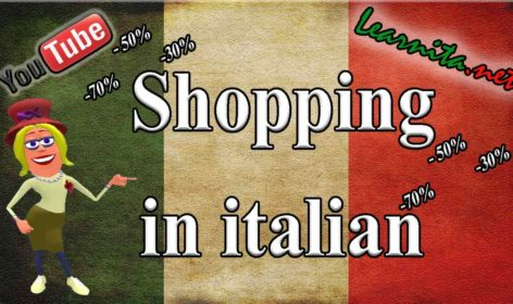 How to say shopping in italian ?