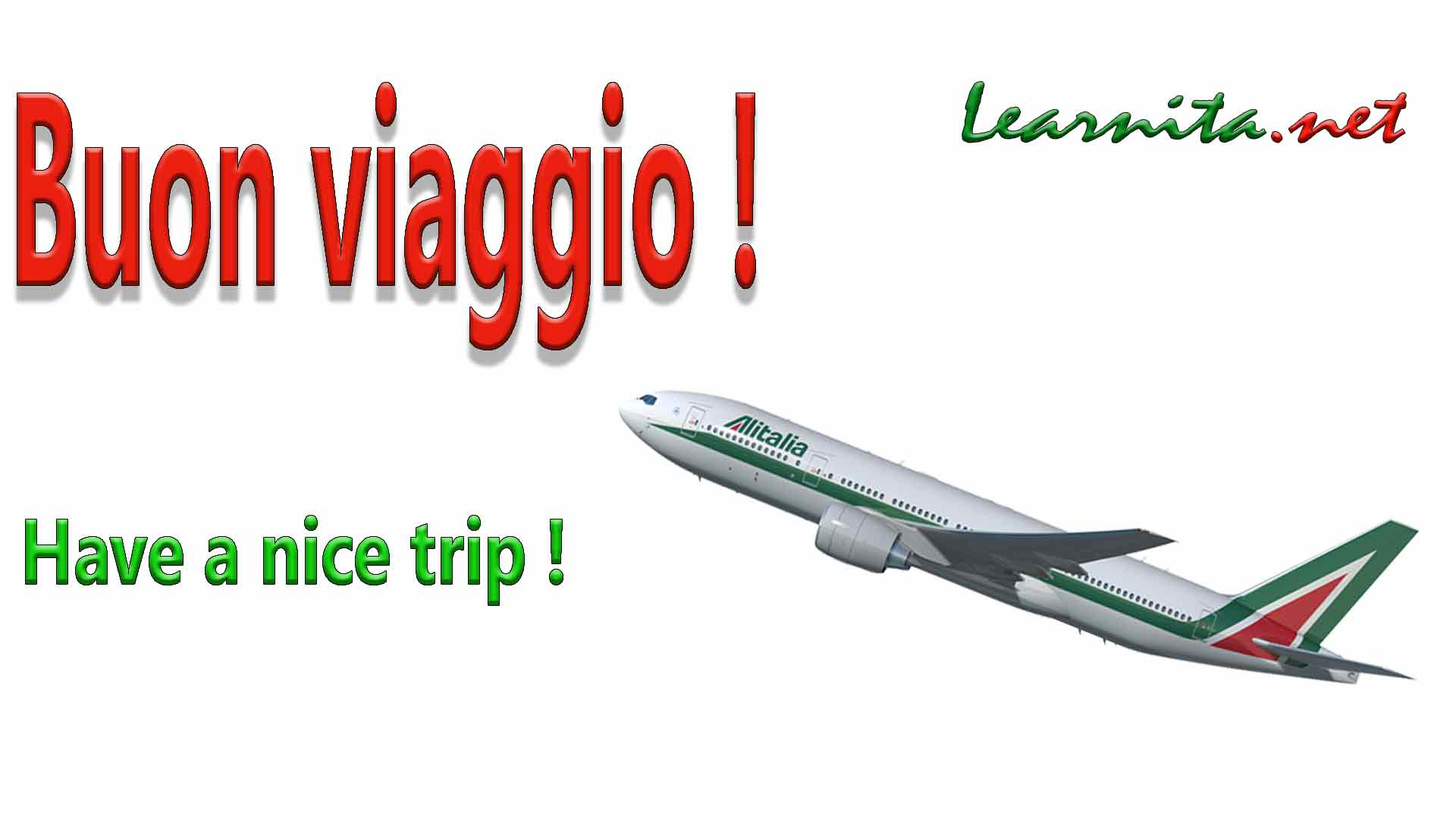 have a nice trip in italian